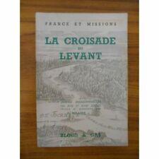 La croisade du levant / U.Milliez / Réf50231