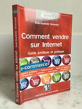 Gestion & Organisation Jean-Baptiste Brasseur Comment vendre sur internet 2008