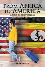 From Africa to America: A Coat of Many Colors, Eminash, Emma 9781532009181,,