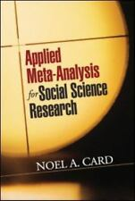 Applied Meta-Analysis for Social Science Research Methodology in the Social Sci