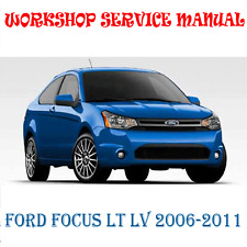 FORD FOCUS LT LV 2006-2011 WORKSHOP SERVICE REPAIR MANUAL (DIGITAL e-COPY)