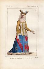 COSTUME DE LA FRANCE XVe siècle /  JEANNE DE MONTAIGU, Baronne de Thuri