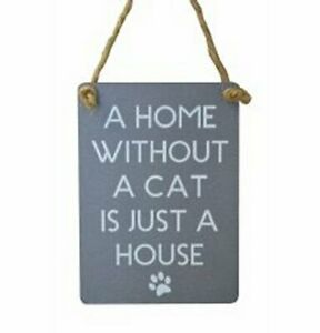 Mini Metal Dangler - A home without a cat - 90mm x 65mm