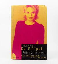 Maria De Filippi Amici di sera Gli adolescenti e la famiglia Mondadori 1997