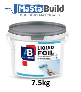 7.5 kg AQUA BUILD Liquid Foil Waterproof Tanking Membrane Shower Bath Wet Room