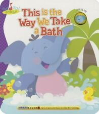 This Is The Way We Take A Bath (Sing N Play Songs)