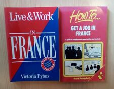 Live and Work in France / How to Get a Job in France - 2 Books