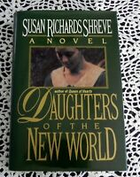 Daughters of the New World by Susan Richards Shreve SIGNED 1st/1st George Mason