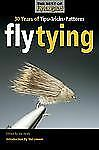 Fly Tying: 30 Years of Tips, Tricks, and Patterns [Best of Fly Rod & Reel]