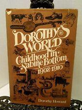 Childhood in Sabine Bottom Lone Oak East Texas 1902 1910 Dorothy Howard World
