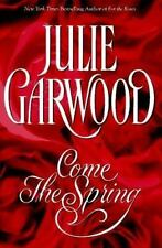 Come the Spring by Julie Garwood (1997, Hardcover)