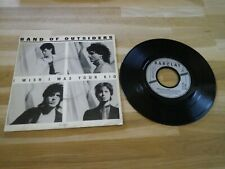 """BAND OF OUTSIDERS - Vinyle 45T - 7"""" !! I WISH I WAS YOUR KID !!! FRENCH PRESSING"""