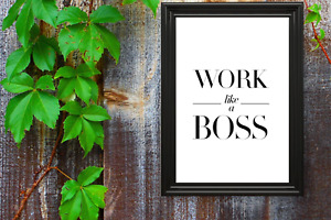 Motivational print,19,poster,motivational quote,Work like a Boss, black text