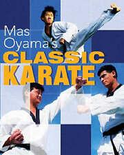 Mas Oyama's Classic Karate, Oyama, Masutatsu, 1402712871, Very Good Book