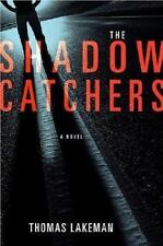 The Shadow Catchers by Mike Yeager and Peggy Weaver (2006) Very Good HC 1st Ed