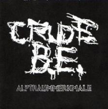 """Crude UB incubo caratteristiche 7"""" Vinyl Single (1999 Merciless) NUOVO!"""