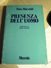 PRESENZA DELL'UOMO  di  Nino Muccioli   POESIE   1987