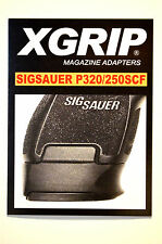 X-Grip Sig Sauer P320/250SCF ADAPTS FULL SIZE P320/250 MAG FOR USE IN SUBCOMPACT