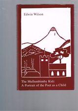 The Mullumbimby Kid - A Portrait of the Poet as a Child, Edwin Wilson (Hardback)