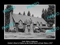 OLD LARGE HISTORIC PHOTO OF LAKE TAHOE CALIFORNIA, GOBLINS HOTEL AL TAHOE c1947