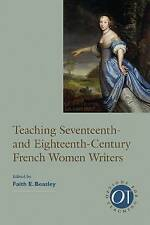Teaching Seventeenth- and Eighteenth-Century French Women Writers (Options for T
