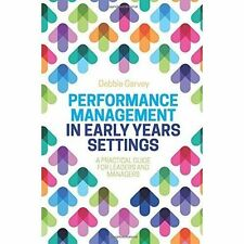 Performance Management in Early Years Settings by Garvey, Debbie | Paperback Boo