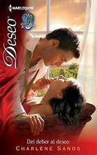 Del Deber Al Deseo: (From Duty to Desire) (Spanish Edition) by Sands, Charlene