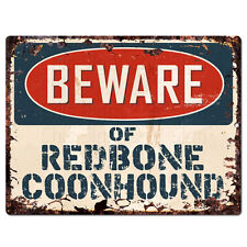 Ppdg0178 Beware of Redbone Coonhound Plate Rustic Tin Chic Decor Sign