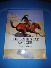 The Lone Star Ranger Large Print Edition by Zane Grey 2013 Paperback Like new