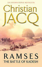The Battle of Kadesh: Vol. 3 (Ramses), By Christian Jacq,in Used but Good condit