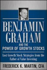 Benjamin Graham and the Power of Growth Stocks: Lost Growth Stock Strategies fro