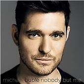 Michael Buble CD Album (Nobody But Me) 2016 (New Release) I believe In You