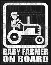 Baby Farmer on board tractor child vinyl decal sticker sign safety agricultural