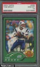 2002 Topps #295 Tom Brady New England Patriots PSA 10 GEM MINT