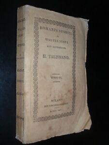 WALTER SCOTT – RACCONTI SUI CROCIATI - IL TALISMANO - ED. FERRARIO MILANO 1826