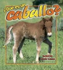 Que Es Un Caballo?/what Is a Horse (La Ciencia De Los Seres-ExLibrary