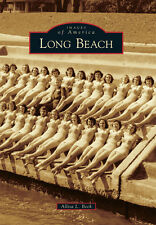 Long Beach [Images of America] [MS] [Arcadia Publishing]