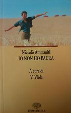IO NON HO PAURA Niccolò Ammaniti  Einaudi Scuola  9788828607335