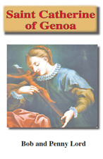 Saint Catherine of Genoa Pamphlet/Minibook, by Bob and Penny Lord, New