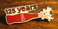 Coca Cola Lapel Pin - 2011 Coke Soda Pop 125 Years Bottle Anniversary Badge Pin