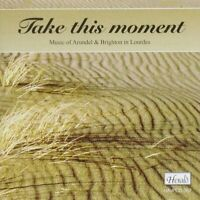 TAKE THIS MOMENT - MUSICIANS OF ARUNDEL and BRIGHTON [CD]