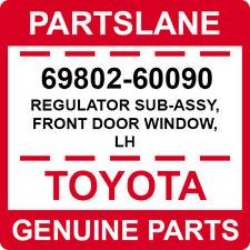 69802-60090 Toyota OEM Genuine REGULATOR SUB-ASSY, FRONT DOOR WINDOW, LH