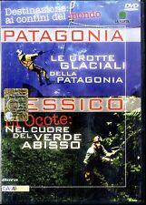 DESTINAZIONE AI CONFINI DEL MONDO Patagonia/Messico DVD Documemntario Eccellente