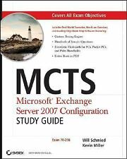 MCTS: Microsoft Exchange Server 2007 Configuration Study Guide (70-236)� (Study