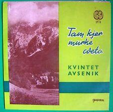 """KVINTET AVSENIK-TAM KJER MURKE CVETO-ORIGINAL YUGOSLAV 10"""" '66-POLKA/OBERKRAINER"""