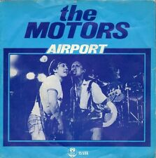 MOTORS - Airport (1978 SINGLE DUTCH PS)
