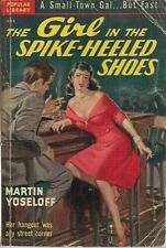 THE GIRL IN THE SPIKE-HEELED SHOES by Martin Yoseloff (1950) Popular Lib pb 1st