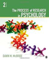 The Process of Research in Psychology by Dawn McBride