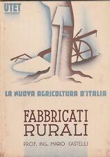La nuova agricoltura d'Italia Mario Castelli Fabbricati rurali UTET 1938