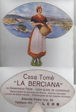 "LEON. Pay Pay. PUBLICITARIO Regional.  Reverso = Casa Tomé ""LA BERCIANA"""